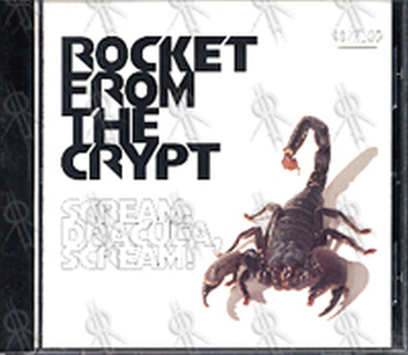 ROCKET FROM THE CRYPT - Scream