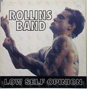ROLLINS BAND - Low Self Opinion - 1
