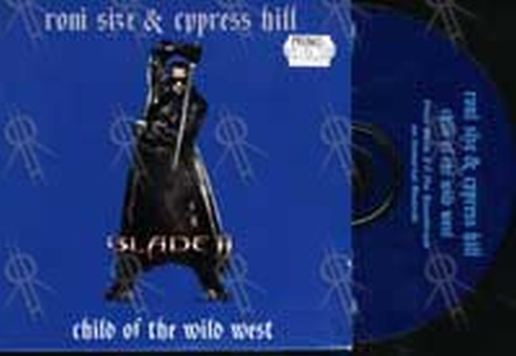 RONI SIZE & CYPRESS HILL - Child Of The Wild West - 1