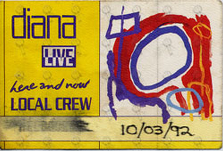 ROSS-- DIANA - 'Here And Now' 10/03/92 Unused Local Crew Cloth Sticker Pass - 1