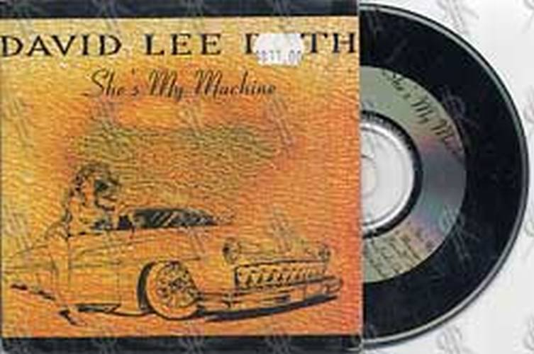 ROTH-- DAVID LEE - She's My Machine - 1