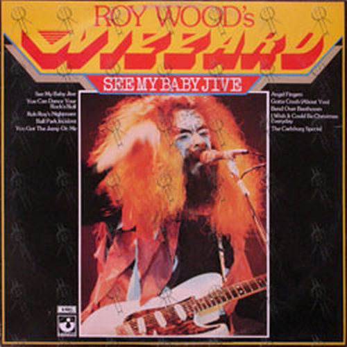 ROY WOOD'S WIZZARD - See My Baby Jive - 1