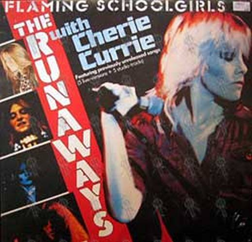 RUNAWAYS with CHERIE CURRIE-- THE - Flaming School Girls - 1