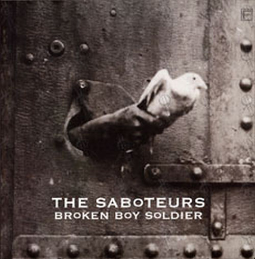 Saboteurs, The - Broken Boy Soldier/Headin' For The Texas Border (Live)