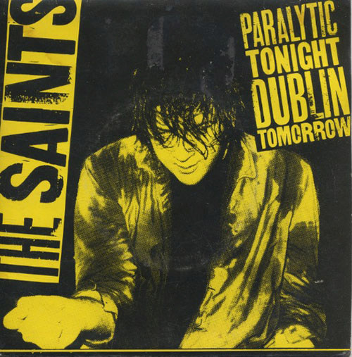 SAINTS-- THE - Paralytic Tonight Dublin Tomorrow - 1