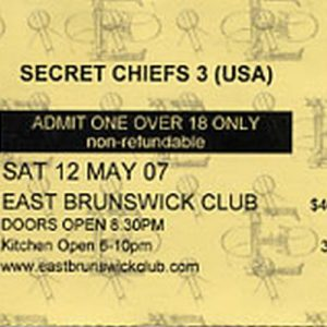 SECRET CHIEFS 3 - East Brunswick Club