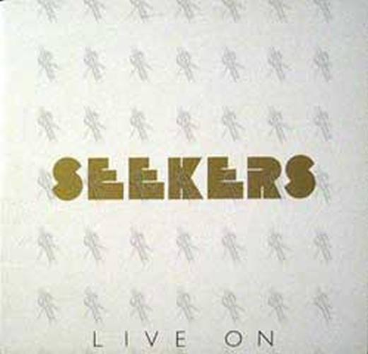 SEEKERS-- THE - Live On - 1