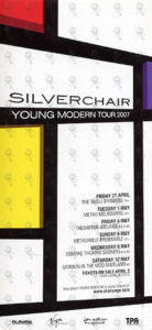 SILVERCHAIR - 2007 Young Modern Tour Flyer - 1