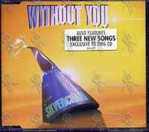 SILVERCHAIR - Without You - 1