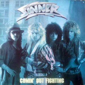 SINNER - Comin' Out Fighting - 1