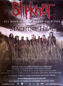 SLIPKNOT|MACHINE HEAD - 'All Hope Is Gone' 2008 Australian Tour Poster - 1