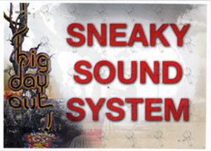 SNEAKY SOUND SYSTEM - 2009 Big Day Out Dressing Room Laminate - 1