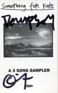 SOMETHING FOR KATE - A 3 Song Sampler - 1