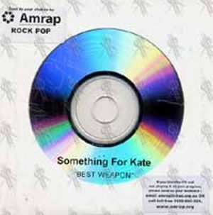SOMETHING FOR KATE - Best Weapon - 1
