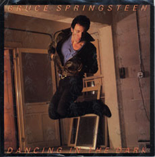 SPRINGSTEEN-- BRUCE - Dancing In The Dark - 1