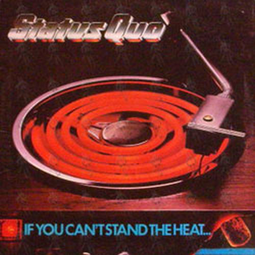 STATUS QUO - If You Can't Stand The Heat... - 1