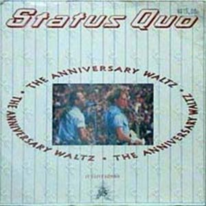 STATUS QUO - The Anniversary Waltz (Part One) - 1