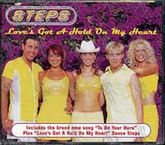 STEPS - Love's Got A Hold On My Heart - 1