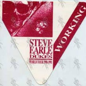 STEVE EARLE & THE DUKES - 1990-1991 World Tour Working Crew Pass - 1