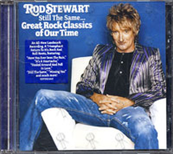 STEWART-- ROD - Still The Same... Great Rock Classics Of Our Time - 1