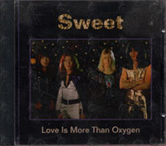 Sweeter Than Sweet: SWEET - Love Is More Than Oxygen (Album, CD)