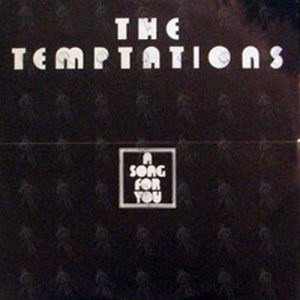 TEMPTATIONS-- THE - A Song For You - 1