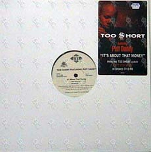 TOO SHORT - It's About That Money (Feat. Puff Daddy) - 1