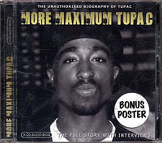 TUPAC - More Maximum Tupac: The Unauthorised Biography Of Tupac - 1