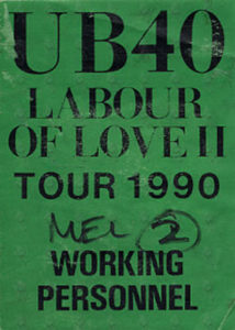 UB40 - 'Labour Of Love II' 1990 Tour Working Pass - 1