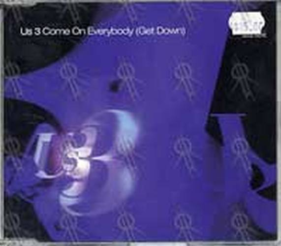US 3 - Come On Everybody (Get Down) - 1