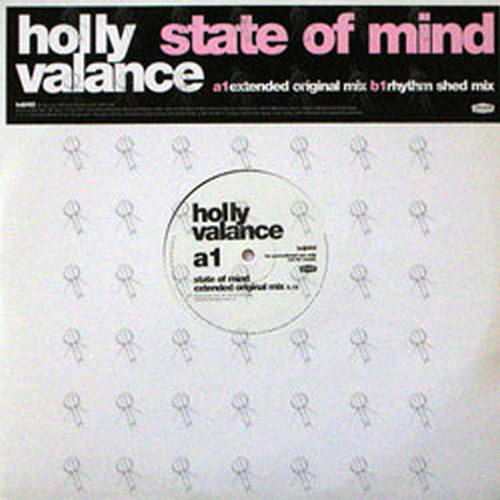 VALANCE-- HOLLY - State Of Mind - 1