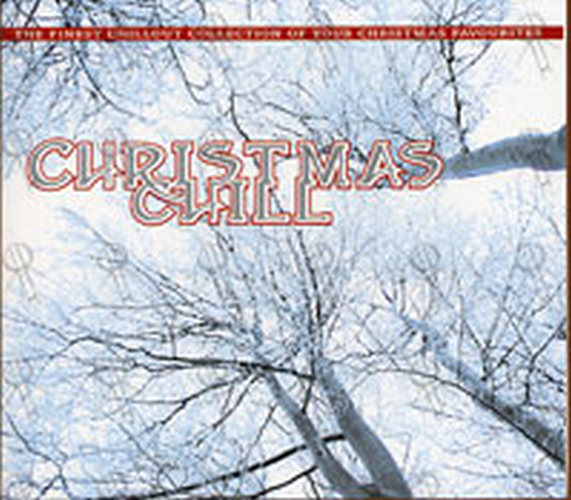 various artists christmas chill 1 - Christmas Chill