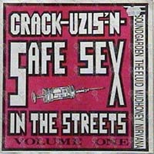 VARIOUS ARTISTS - Crack-Uzis'-N-Safe Sex In The Streets Volume 1 - 1