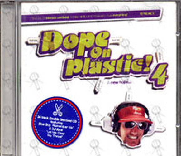 VARIOUS ARTISTS - Dope On Plastic 4 - 1