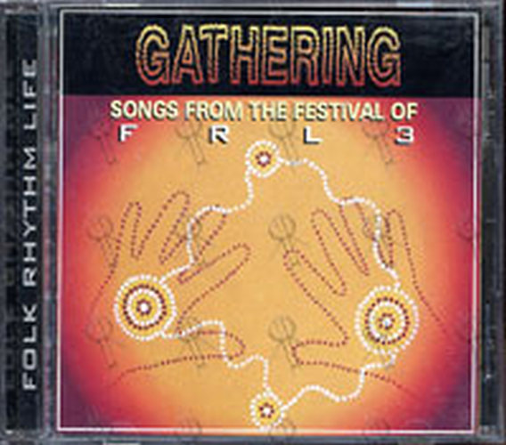 VARIOUS ARTISTS - Gathering: Songs From The Festival Of FRL3 - 1