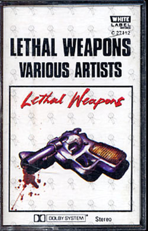 VARIOUS ARTISTS - Lethal Weapons - 1