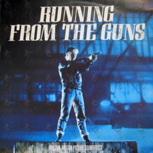 VARIOUS ARTISTS - Running From The Guns Soundtrack - 1