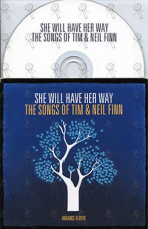 VARIOUS ARTISTS - She Will Have Her Way: The Songs Of Tim & Neil Finn - 1