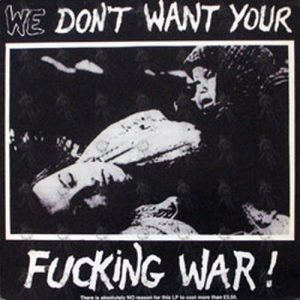 VARIOUS ARTISTS - We Don't Want Your Fucking War!! - 1