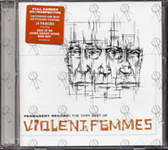 VIOLENT FEMMES - Permanent Record: The Very Best Of Violent Femmes - 1