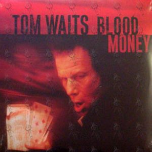 WAITS-- TOM - Blood Money - 1