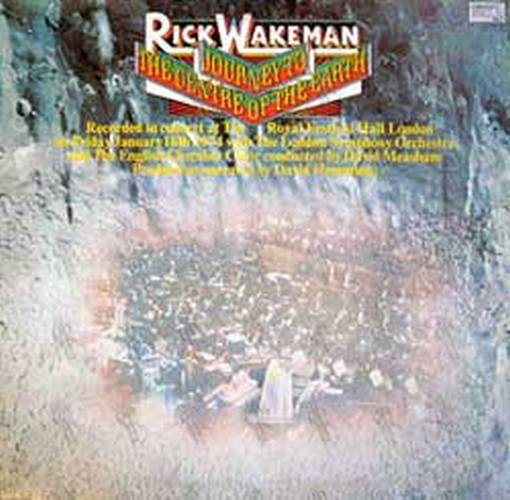 WAKEMAN-- RICK - Journey To The Centre Of The Earth - 1