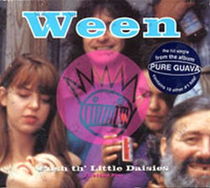 WEEN - Push Th' Little Daisies - 1