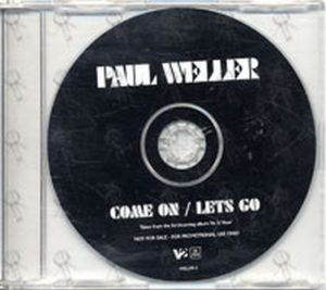 WELLER-- PAUL - Come On / Let Go - 1