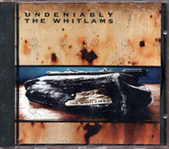 WHITLAMS-- THE - Undeniably - 1
