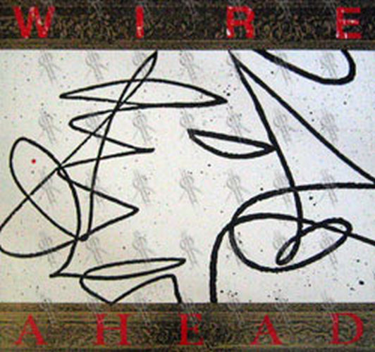 WIRE - Ahead - 1