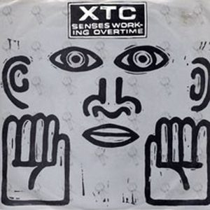 XTC - Senses Working Overtime - 1