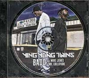 YING YANG TWINS - Badd (Featuring Mike Jones And Mr. Collipark) - 1