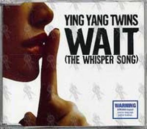 YING YANG TWINS - Wait (The Whisper Song) - 1