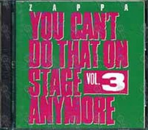 ZAPPA-- FRANK - You Can't Do That On Stage Anymore Vol. 3 - 1